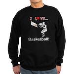 I Love Basketball Sweatshirt (dark)