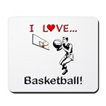 I Love Basketball Mousepad