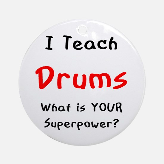 teach drums Ornament (Round)