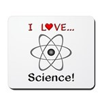 I Love Science Mousepad