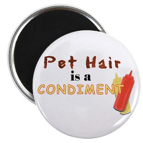 Pet Hair is a Condiment Magnet