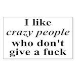 I Like Crazy People Sticker (Rectangle)