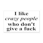 I Like Crazy People Rectangle Car Magnet