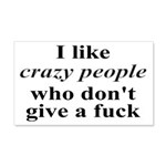 I Like Crazy People 20x12 Wall Decal
