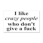 I Like Crazy People Car Magnet 20 x 12