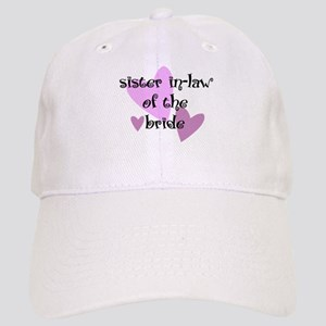 Sister In-law of the Bride Cap