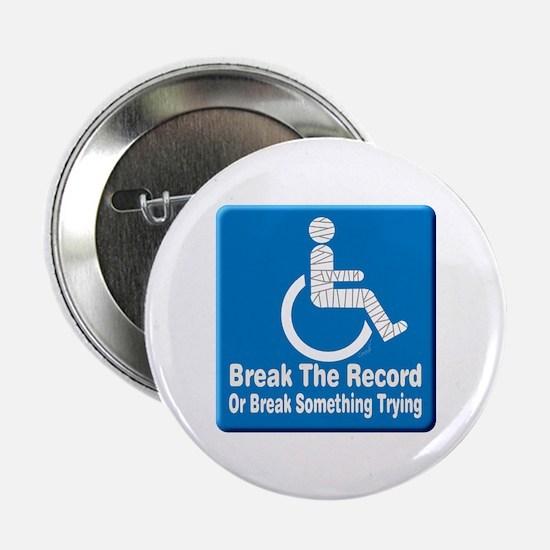 "Break Something 2.25"" Button"