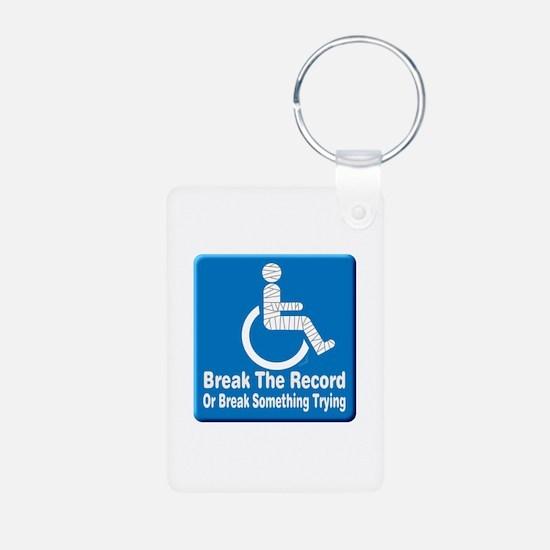 Break Something Keychains