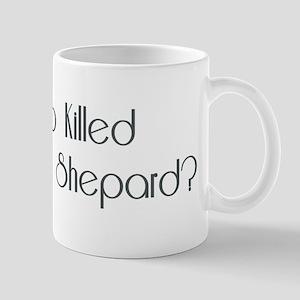 WHO KILLED... Mug