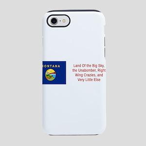 Montana Humor #1 iPhone 7 Tough Case