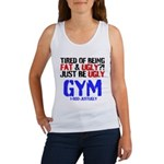 Tired Of Being Fat Ugly Tank Top
