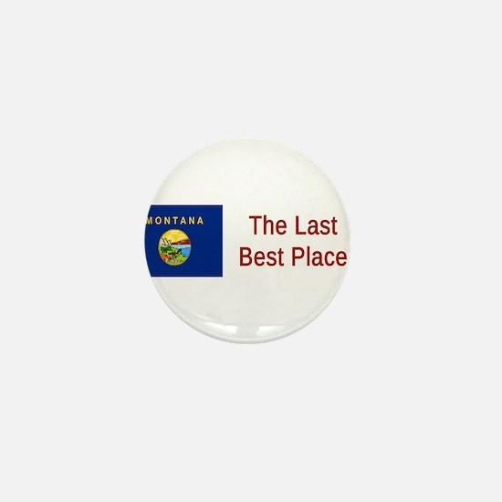 Montana Motto #6 Mini Button