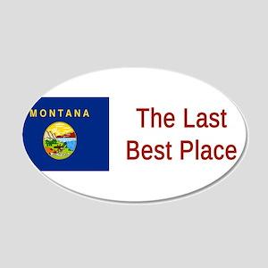 Montana Motto #6 Wall Decal
