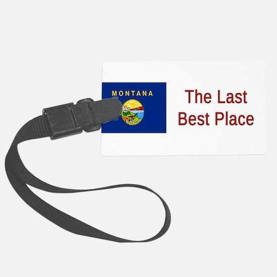 Montana Motto #6 Luggage Tag