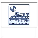 Lunar Legal Division Yard Sign