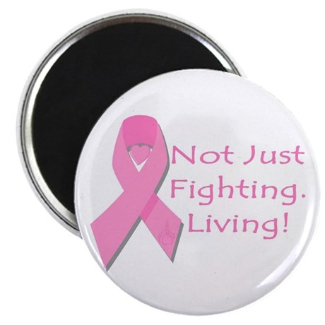 Not Just Fighting Living Brea Magnet