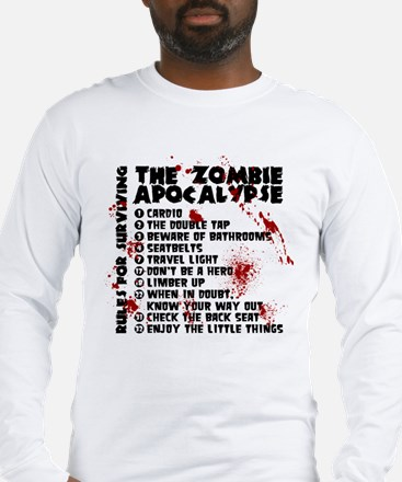 Zombie Apocalypse Rules Long Sleeve T-Shirt