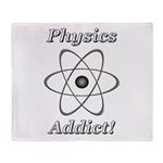 Physics Addict Throw Blanket
