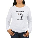 Basketball Addict Women's Long Sleeve T-Shirt