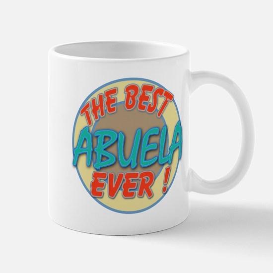 ABUELA THE BEST EVER Mugs
