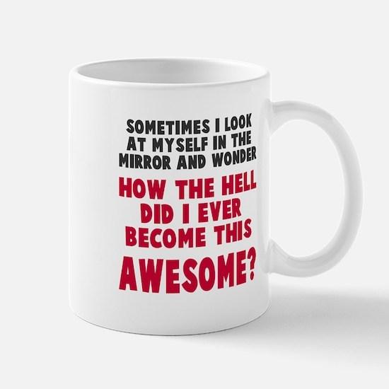 Become This Awesome Mug
