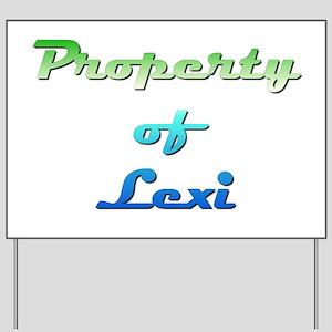 Property Of Lexi Female Yard Sign