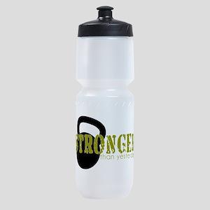 Stronger than Yesterday Sports Bottle