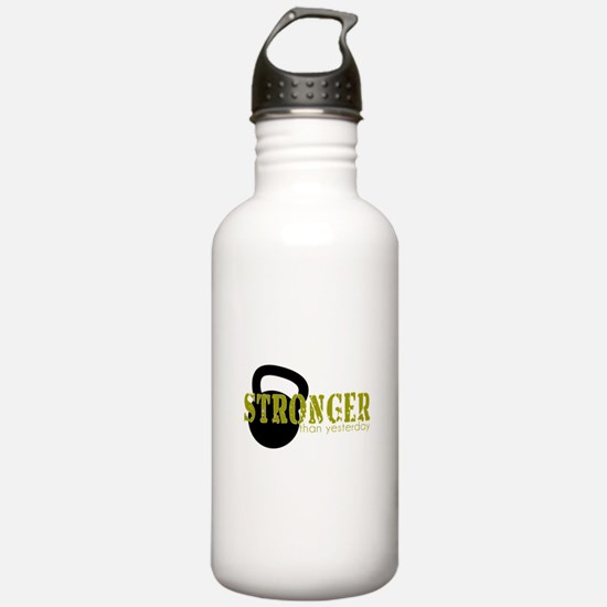 Stronger than Yesterday Water Bottle