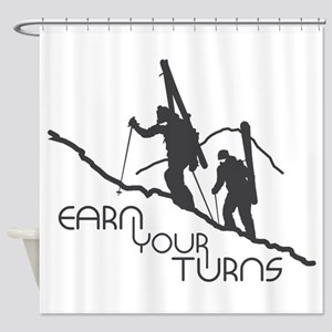 Earn Your Turns Shower Curtain