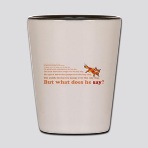 What Does the Quick Brown Fox Say? Shot Glass
