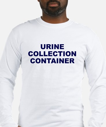 Urine Collection Long Sleeve T-Shirt