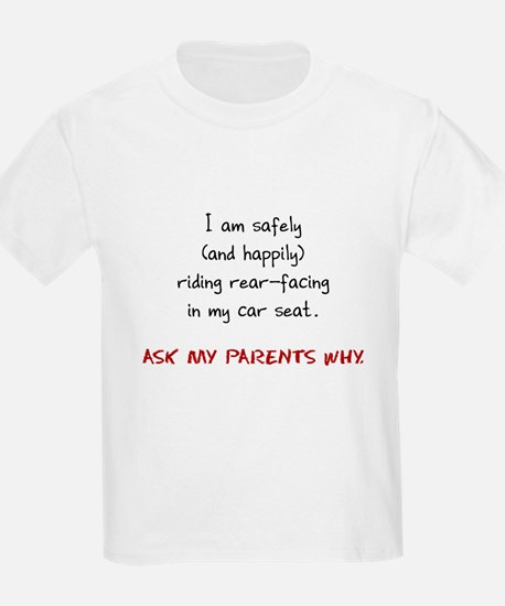 Rear-facing in My Carseat - T-Shirt