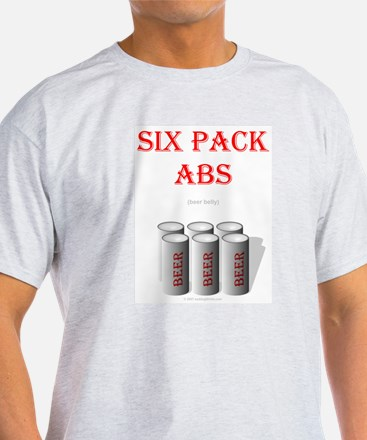 Six Pack Abs (beer belly) T-Shirt