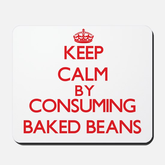 Keep calm by consuming Baked Beans Mousepad