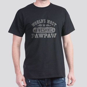 World's Most Awesome PawPaw Dark T-Shirt
