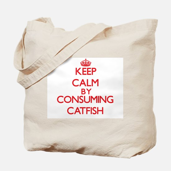 Keep calm by consuming Catfish Tote Bag