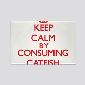 Keep calm by consuming Catfish Magnets