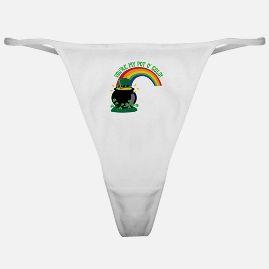 YOURE MY POT O GOLD! Classic Thong