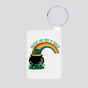YOURE MY POT O GOLD! Keychains