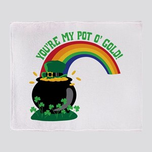 YOURE MY POT O GOLD! Throw Blanket