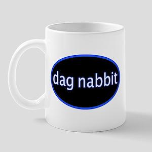 Dag nabbit Mug