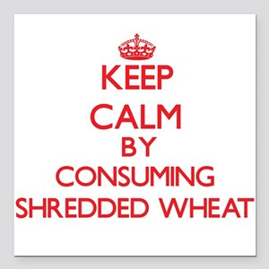 Keep calm by consuming Shredded Wheat Square Car M