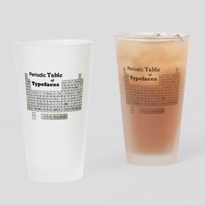 Periodic Table of Typography Drinking Glass