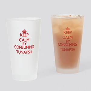 Keep calm by consuming Tunafish Drinking Glass