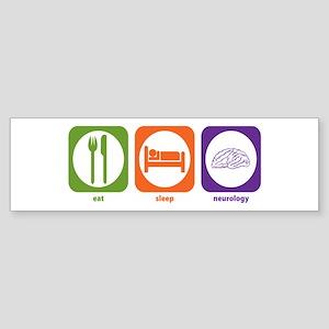 Eat Sleep Neurology Bumper Sticker