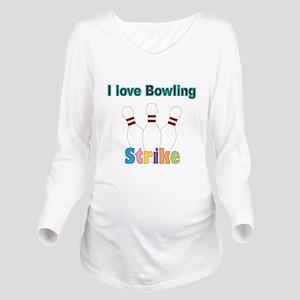 I love Bowling Long Sleeve Maternity T-Shirt