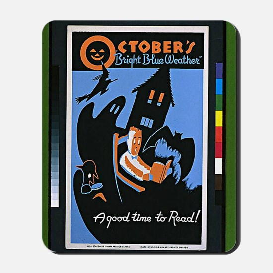 Vintage - October's Bright Blue Weather  Mousepad