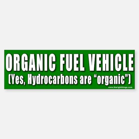 Hydrocarbons are Organic Bumper Bumper Bumper Sticker