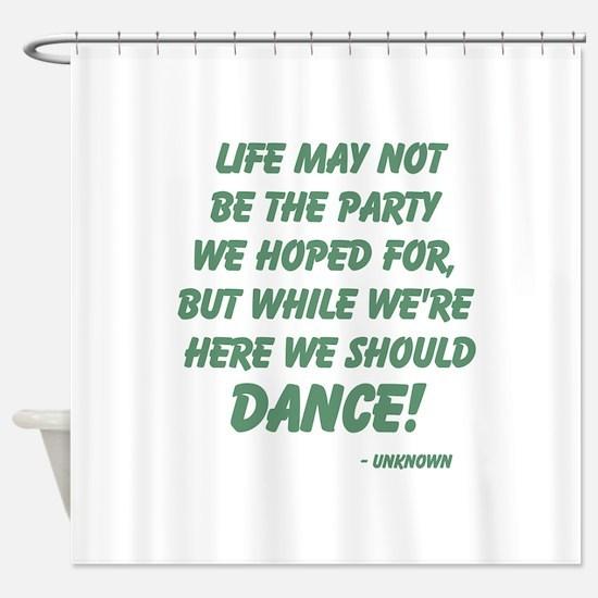 Celebration of Life Shower Curtain