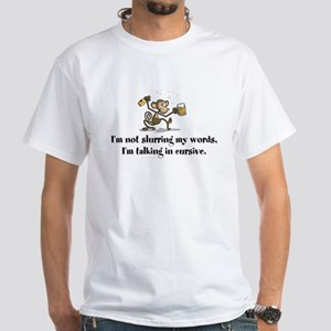 Not slurring - talking in cursive Drunk Moneky T-S